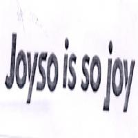 JOYSO IS SO JOY